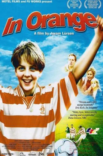 Random Movie Pick - In Oranje 2004 Poster