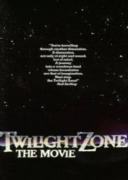 Random Movie Pick - Twilight Zone: The Movie 1983 Poster