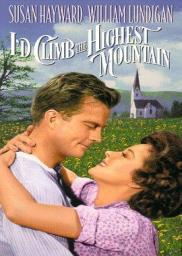Random Movie Pick - I'd Climb the Highest Mountain 1951 Poster