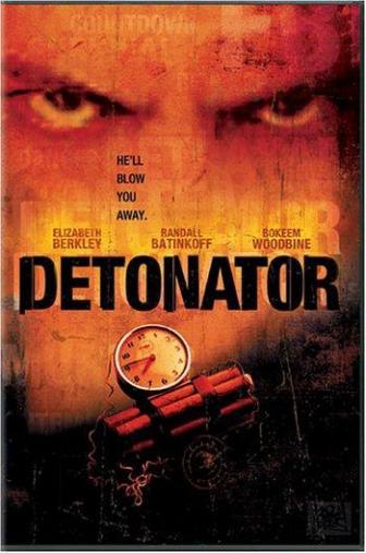 Random Movie Pick - Detonator 2003 Poster