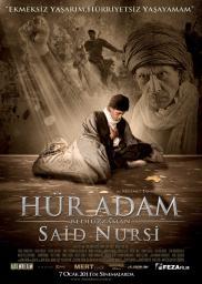 Random Movie Pick - Hür Adam: Bediüzzaman Said Nursi 2011 Poster