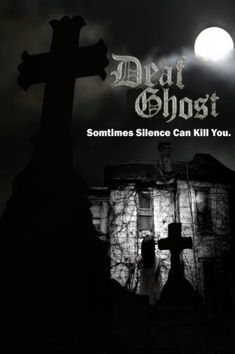 Random Movie Pick - Deaf Ghost 2015 Poster
