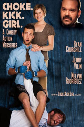 Random Movie Pick - Choke.Kick.Girl: The Series 2010 Poster