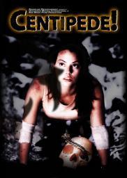 Random Movie Pick - Centipede! 2004 Poster