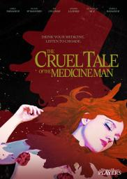 The Cruel Tale of the Medicine Man
