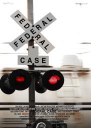 Random Movie Pick - A Federal Case 2008 Poster