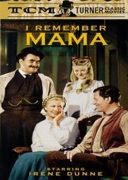 Random Movie Pick - I Remember Mama 1948 Poster
