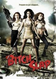 Random Movie Pick - Bitch Slap 2009 Poster