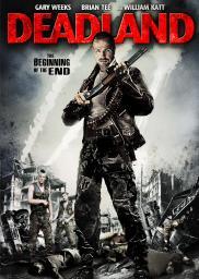 Random Movie Pick - Deadland 2009 Poster