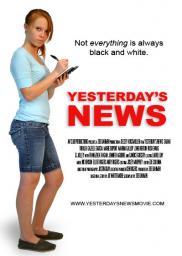 Random Movie Pick - Yesterday's News 2011 Poster