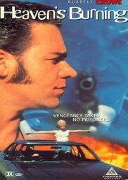 Random Movie Pick - Heaven's Burning 1997 Poster