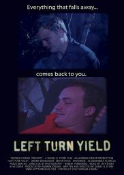 Random Movie Pick - Left Turn Yield 2007 Poster