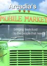 Arcadia's Mobile Market
