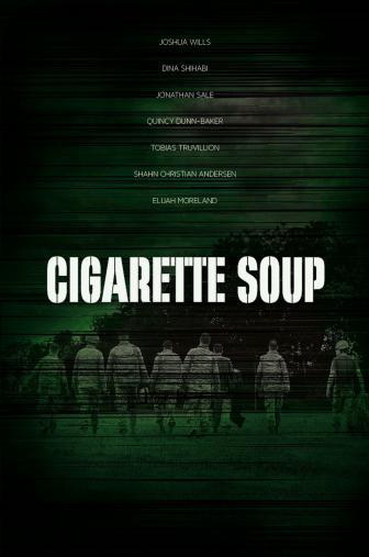 Random Movie Pick - Cigarette Soup 2015 Poster