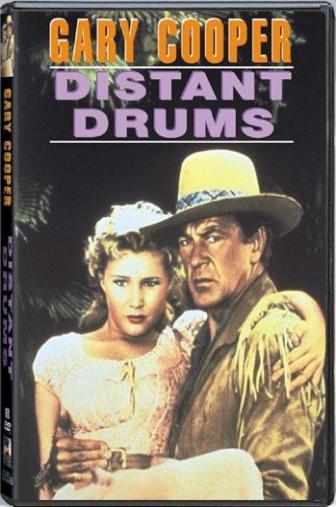 Random Movie Pick - Distant Drums 1951 Poster