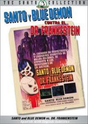 Random Movie Pick - Santo y Blue Demon contra el doctor Frankenstein 1974 Poster
