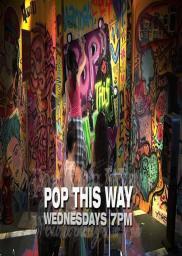 Pop This Way