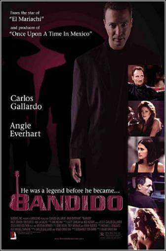 Random Movie Pick - Bandido 2004 Poster