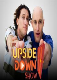 Random Movie Pick - The Upside Down Show 2006 Poster