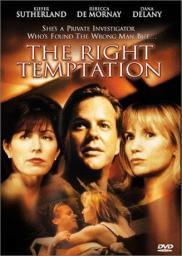 The Right Temptation