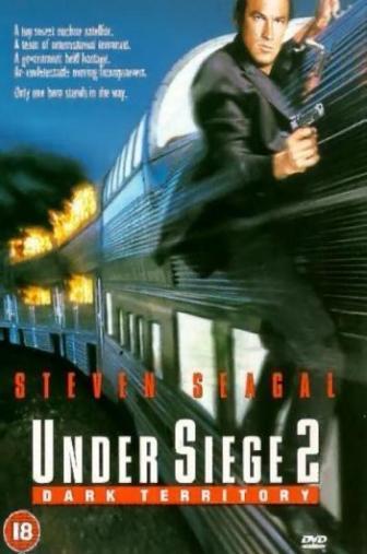 Random Movie Pick - Under Siege 2: Dark Territory 1995 Poster