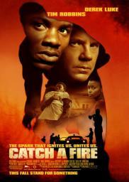 Random Movie Pick - Catch a Fire 2006 Poster
