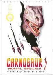 Random Movie Pick - Carnosaur 3: Primal Species 1996 Poster