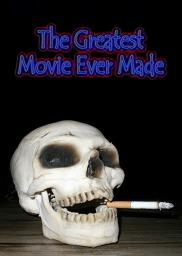 Random Movie Pick - The Greatest Movie Ever Made 2001 Poster
