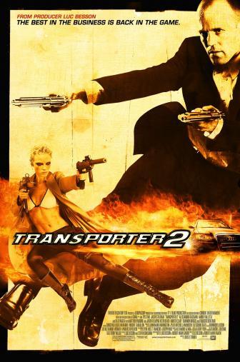 Random Movie Pick - Transporter 2 2005 Poster