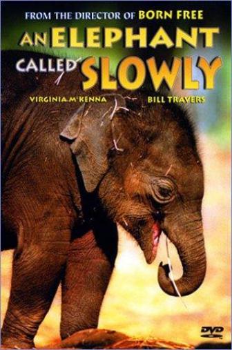 Random Movie Pick - An Elephant Called Slowly 1971 Poster