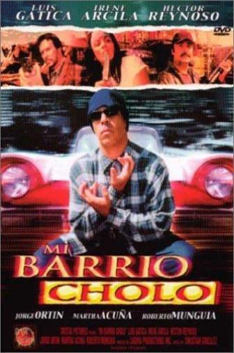 Random Movie Pick - Mi barrio cholo 2003 Poster