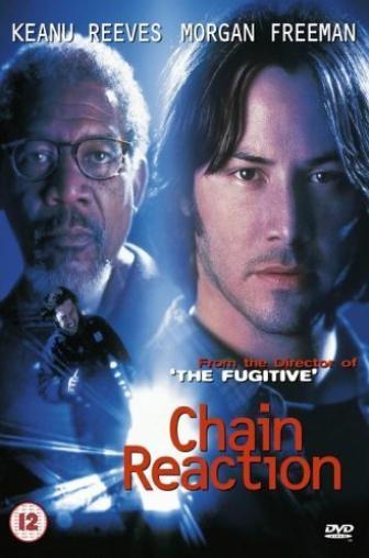 Random Movie Pick - Chain Reaction 1996 Poster