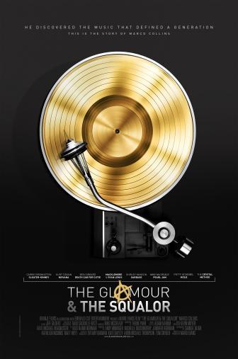 Random Movie Pick - The Glamour & the Squalor 2015 Poster