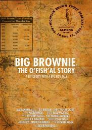 Big Brownie: The O'Fish'al Story