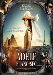 Random Movie Pick - Les aventures extraordinaires d'Adèle Blanc-Sec 2010 Poster