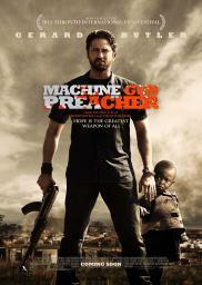Random Movie Pick - Machine Gun Preacher 2011 Poster