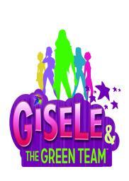 Random Movie Pick - Gisele & the Green Team 2010 Poster