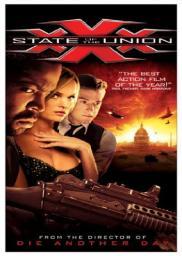 Random Movie Pick - xXx: State of the Union 2005 Poster