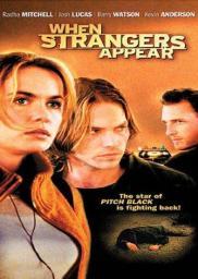 Random Movie Pick - When Strangers Appear 2001 Poster