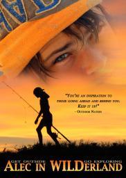 Random Movie Pick - Alec in WILDerland 2012 Poster
