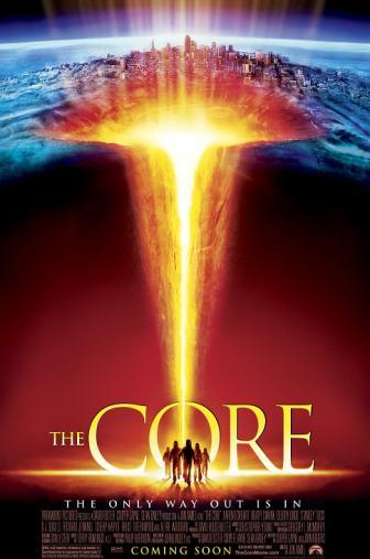 Random Movie Pick - The Core 2003 Poster