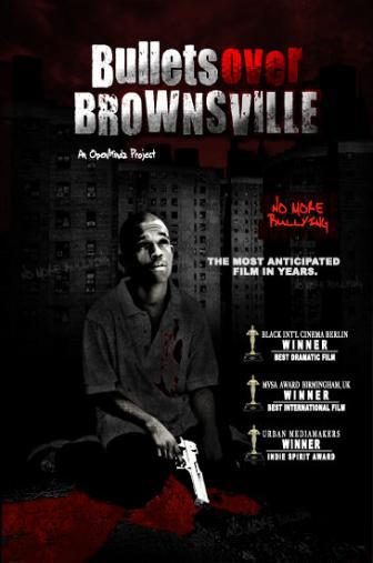 Random Movie Pick - Bullets Over Brownsville 2009 Poster