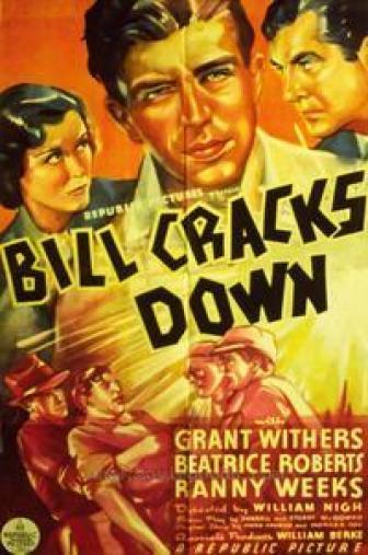 Random Movie Pick - Bill Cracks Down 1937 Poster