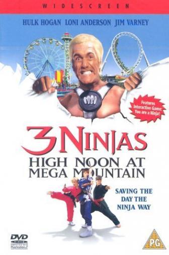 Random Movie Pick - 3 Ninjas: High Noon at Mega Mountain 1998 Poster