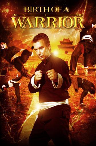 Random Movie Pick - Birth of a Warrior 2012 Poster