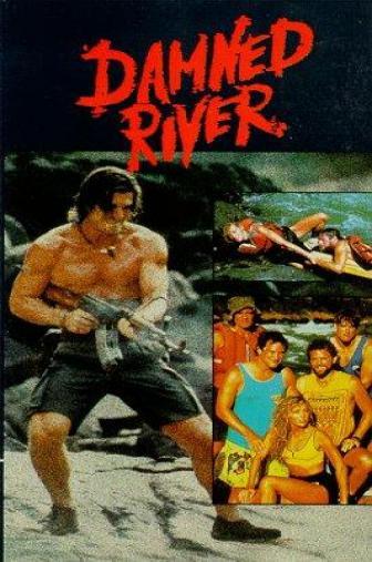 Random Movie Pick - Damned River 1989 Poster