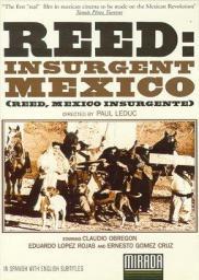 Random Movie Pick - Reed, México insurgente 1973 Poster
