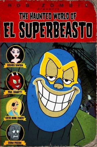 Random Movie Pick - The Haunted World of El Superbeasto 2009 Poster