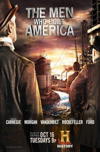 Random Movie Pick - The Men Who Built America 2012 Poster