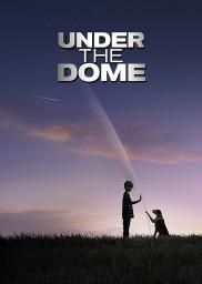 Random Movie Pick - Under the Dome 2013 Poster
